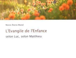 L'Évangile de l'enfance selon Luc et selon Matthieu